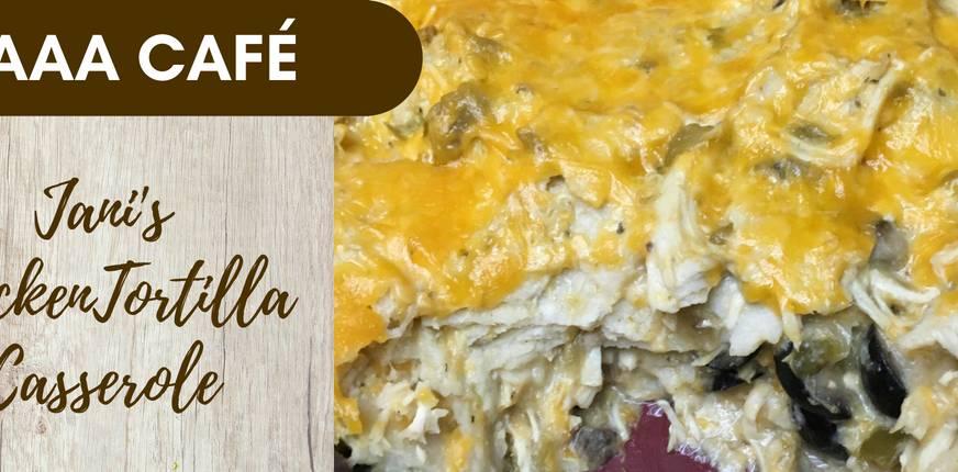 Recipe: Jani's Chicken Tortilla Casserole