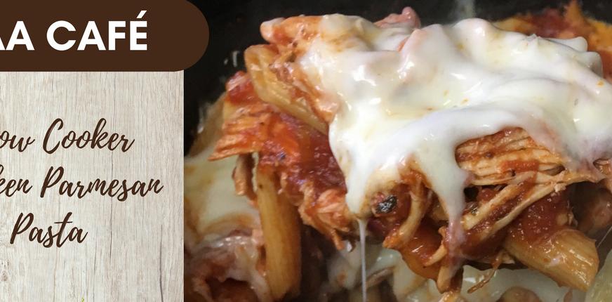 Recipe: Slow Cooker Chicken Parmesan Pasta