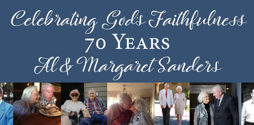 Celebrating God's Faithfulness: Al & Margaret Sanders' Story