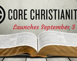 Behind the Scenes at Core Christianity