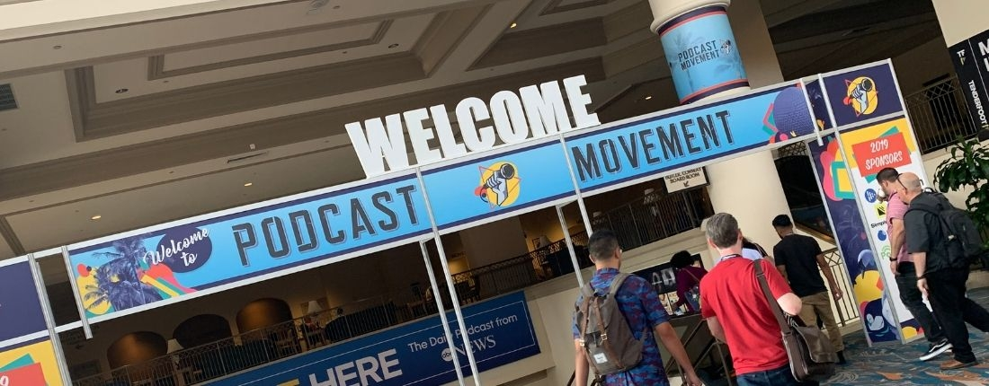 """Content, Engagement and Community – Podcast """"Must Have's"""" from the Podcast Movement Conference"""