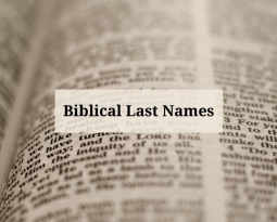 BIBLICAL LAST NAMES